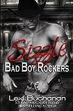 Sizzle (Bad Boy Rockers Book 1)