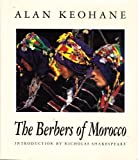 img - for The Berbers of Morocco (Elmtree Africana) First edition by Keohane, Alan published by Hamish Hamilton Hardcover book / textbook / text book
