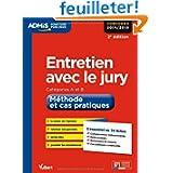 Entretien avec le jury - Méthode et cas pratiques - L'essentiel en 34 fiches - Catégories A et B - Concours 2014...