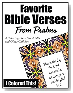 Favorite Bible Verses From Psalms Coloring Book - Coloring book of patterns and Bible verses from Psalms like 'This is the day the Lord has made; let us rejoice and be glad in it.'
