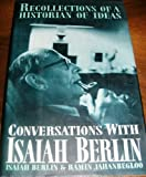 Conversations With Isaiah Berlin (0684193949) by Berlin, Isaiah