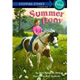Summer Pony (A Stepping Stone Book(TM)) ~ Jean Slaughter Doty