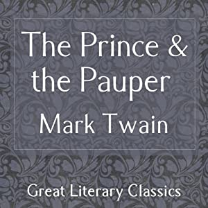 The Prince and the Pauper Hörbuch