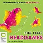 Headgames   Nick Earls