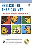img - for English the American Way: A Fun ESL Guide to Language and Culture in the U.S. w/Audio CD (English as a Second Language Series) book / textbook / text book
