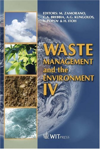 Waste Management And The Environment Iv (Wit Transactions On Ecology And The Environment)