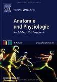 Image de Anatomie und Physiologie: Kurzlehrbuch für Pflegeberufe (Bunte Reihe)