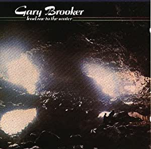 Lead Me to the Water: Gary Brooker: Amazon.fr: Musique