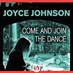Come and Join the Dance | Joyce Johnson