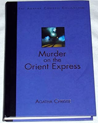 Murder On The Orient Express The Agatha Christie Collection