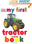 My First Tractor Board Book (My 1st B...