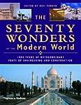 Seventy Wonders of the Modern World:...