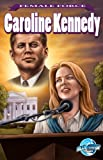 img - for Female Force: Caroline Kennedy book / textbook / text book