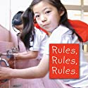 Rules, Rules, Rules Audiobook by Michelle Kelley Narrated by  uncredited