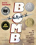 img - for Bomb: The Race to Build--and Steal--the World's Most Dangerous Weapon (Newbery Honor Book) book / textbook / text book