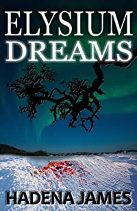 Elysium Dreams by Hadena James ebook deal