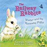 Wisher and the Runaway Piglet | Georgie Adams