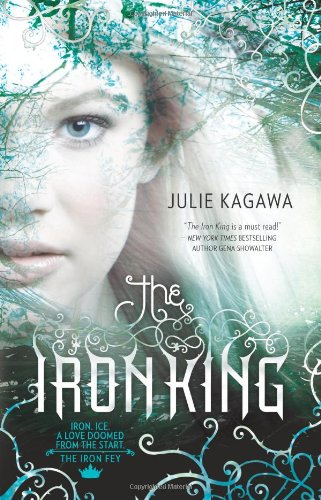 Cover of The Iron King (Harlequin Teen)