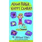 Agnes Parker, Happy Camper | Kathleen O'Dell