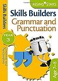 Rising Stars Skills Builders Grammar, Punctuation and Spelling Year 3