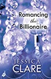 Romancing the Billionaire: Billionaire Boys Club 5