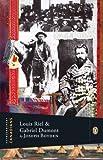 Extraordinary Canadians Louis Riel and Gabriel Dumont: A Penguin Lives Biography
