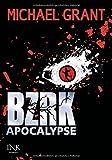 Michael Grant BZRK Apocalypse