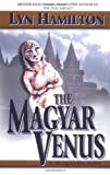 The Magyar Venus (Archaeological Mysteries, No. 8) (0425194299) by Hamilton, Lyn