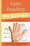 Palm reading for beginners : find your future in the palm of your hand