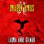 Dragon Virus | Laura Anne Gilman