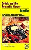 img - for DeKok and the Romantic Murder (DeKok Mystery) book / textbook / text book