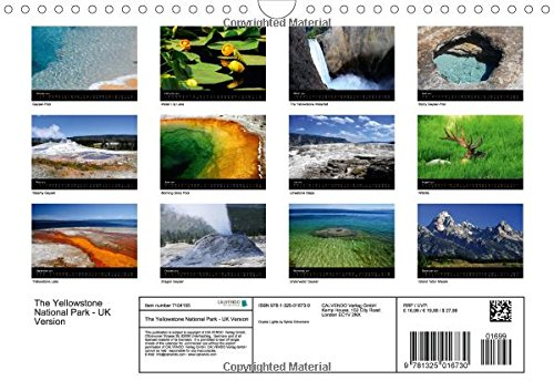 The Yellowstone National Park - UK Version: Wonderful Pictures Amidst an Impressive Nature of the Yellowstone National Park. (Calvendo Places)