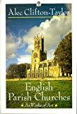 English Parish Churches as Works of Art (Oxford paperbacks)