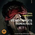 Vengeances Romaines (Les saisons meurtrières 1) | Gilda Piersanti