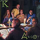 Argot by Thieves' Kitchen (2007-07-17)