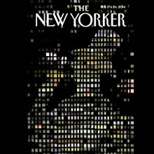 The New Yorker, February 17th & 24th 2014: Part 2 (Jeffrey Toobin, Elif Batuman, Anthony Lane) Periodical by  The New Yorker Narrated by Todd Mundt