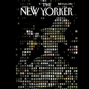 The New Yorker, February 17th & 24th 2014: Part 1 (George Packer, Roger Angell, Adam Gopnik) Periodical