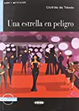 Una Estrella en Peligro [With CD (Audio)] (Leer y Aprender: Nivel Segundo)