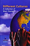 Different Cultures: A Collection of Short Stories (New Longman Literature 11-14) (0582488508) by Willshaw, Steve