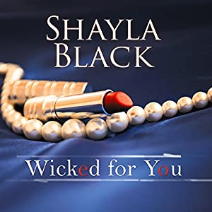 Wicked for You Audiobook