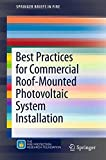 img - for Best Practices for Commercial Roof-Mounted Photovoltaic System Installation (SpringerBriefs in Fire) book / textbook / text book