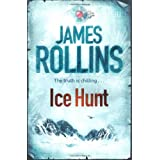 Ice Huntby James Rollins