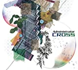 CROSS(初回生産限定盤)(DVD付)