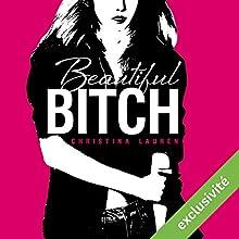 Beautiful Bitch (Beautiful 1.5) | Livre audio Auteur(s) : Christina Lauren Narrateur(s) : Ingrid Donnadieu