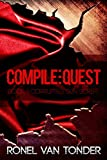 Compile:Quest (The Corrupted SUN Script Book 1)