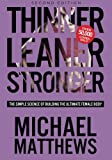 img - for Thinner Leaner Stronger: The Simple Science of Building the Ultimate Female Body book / textbook / text book