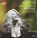 Martha Argerich and Friends : Live from the Lugano Festival 2012