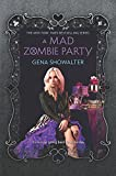 A Mad Zombie Party (The White Rabbit Chronicles)
