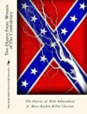 img - for Two Diaries From Women of The Confederacy:: The Diaries of Belle Edmondson & Mary Boykin Miller Chesnut book / textbook / text book