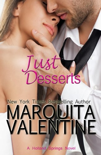Just Desserts (Holland Springs) by Marquita Valentine